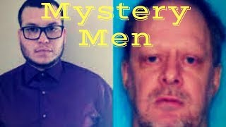 Mystery Men: Jesus Campos and Stephen Paddock (The Latest)
