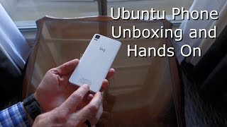 Ubuntu    Phone Unboxing and Hands On