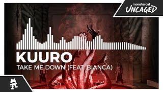 KUURO - Take Me Down (feat. Bianca) [Monstercat Release]