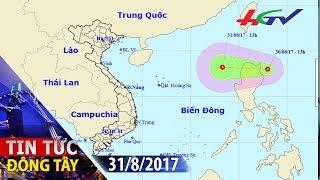 Áp thấp nhiệt đới mạnh cấp 7 tiến vào Biển Đông | TIN TỨC ĐÔNG TÂY - 31/8/2017