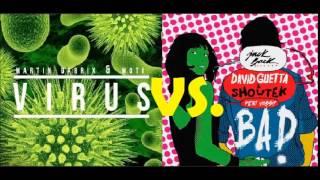Martin Garrix & MOTi vs. David Guetta - Bad Virus (Mashup)