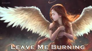 EPIC POP | ''Leave Me Burning'' by Extreme Music (Martha Bean & Carlton Hayes)