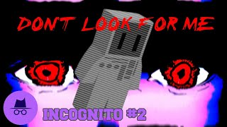 Why you SHOULDN'T look for Koronba || Incognito #2