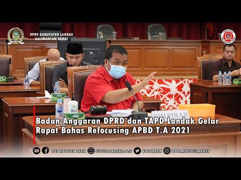 Badan Anggaran DPRD dan TAPD Landak Gelar Rapat Bahas Refocusing APBD T A 2021.
