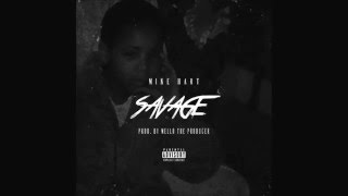 mike-hart-savage-prod-by-mello-the-producer-new-music-rnbass.jpg