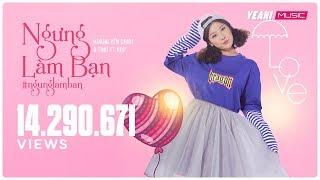 Ngưng làm bạn (#ngunglamban)   Hoàng Yến Chibi & TINO ft. KOP   Official MV 4K   Nhạc trẻ hay