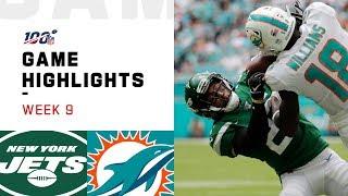 Jets vs. Dolphins Week 9 Highlights | NFL 2019