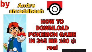 How to download pokemon .monster of glory in 350mb  3d