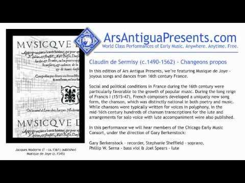 Claudin de Sermisy (c.1490-1562) - Changeons propos