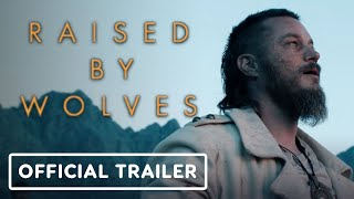 Raised By Wolves - Official Trailer (2020) Ridley Scott