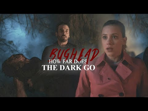 Betty x Jughead || How Far Does The Dark Go •Bughead• 2x21