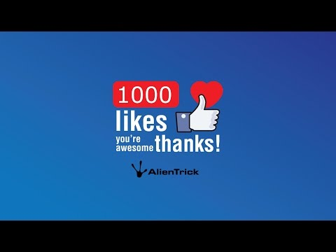 Thumbs up 1000 likes on AlienTrick Facebook page