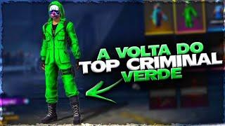 A VOLTA DO TOP CRIMINAL VERDE NO FREE FIRE