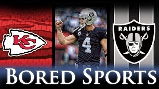 Chiefs Raiders - Derek Carr does it again - Tyreek Hill Blazing Speed - Lynch Ejected - Bored Sports