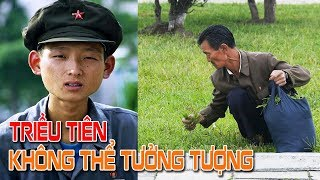 Triều Tiên - Một quốc gia ngoài sức tưởng tượng!