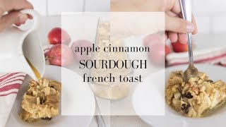 Sourdough French Toast Casserole