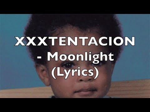 XXXTENTACION - Moonlight (Lyrics) [Normal Speed]