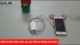 Một Số Cách Khắc Phục Sạc Pin IPhone Không Vào được