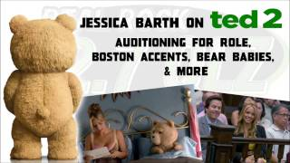 Jessica Barth Talks Ted 2: Auditioning for Role, Boston Accents, Bear Babies, & More