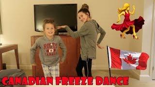 Canadian Freeze Dance 💃 (WK 358.2) | Bratayley