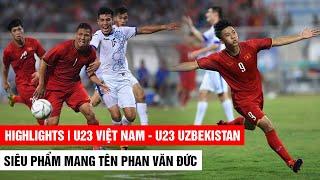 Full HD U23 VIỆT NAM - U23 UZBEKISTAN | Siêu Phẩm Phan Văn Đức vào lưới Uzbekistan | Khán Đài Online