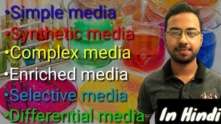 Different types of culture media