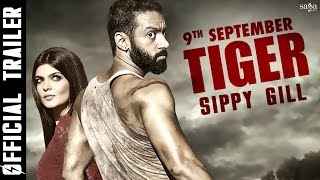 Tiger Movie 2016 Trailer – Sippy Gill