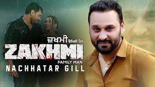 Dil Vi Nai Lagda – Nachhatar Gill – Zakhmi Video HD