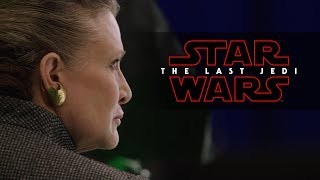 Star Wars: The Last Jedi | Carrie Fisher & Rian Johnson