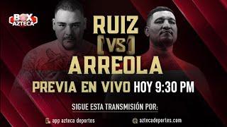 PREVIO   Andy Ruiz vs Chris Arreola   Box Azteca