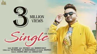Single   (FULL HD)   KK Garry   New Punjabi Songs 2018   Latest Punjabi Songs 2018   Jass Records