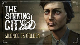 The Sinking City - Silence is Golden Gameplay