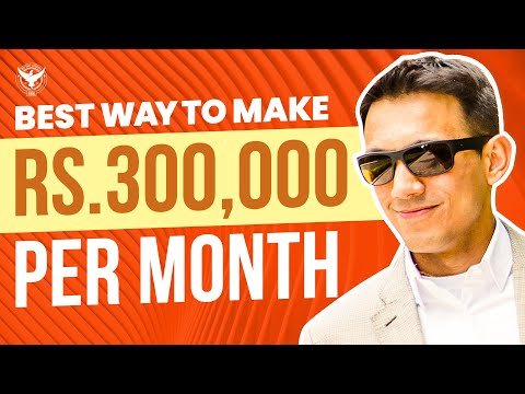 Best Way To Make Rs.300,000 Per Month In 2020