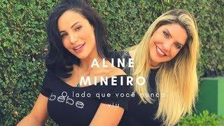 Entrevista com Aline Mineiro