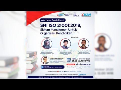 https://www.youtube.com/watch?v=mXOyc30N5kc&t=166sWebinar Sosialisasi SNI ISO 21001:2018, Sistem Manajemen Untuk Organisasi Pendidikan