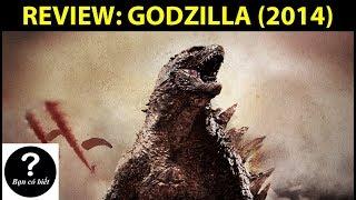 REVIEW: GODZILLA (2014) - Review #10 || Bạn Có Biết?