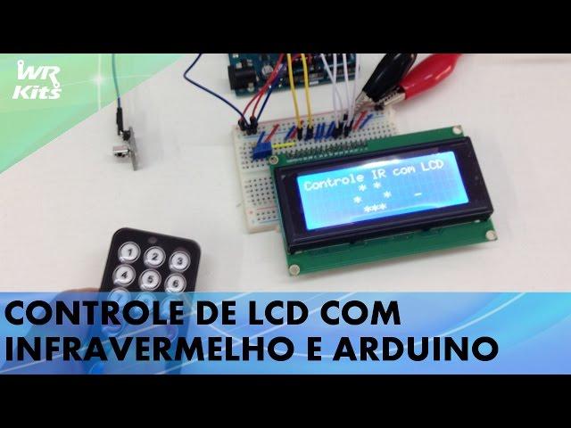 CONTROLE DE LCD COM INFRAVERMELHO E ARDUINO