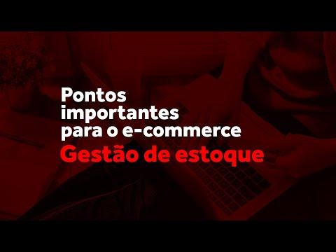 Pontos importante para o e-commerce: Gestão de estoque