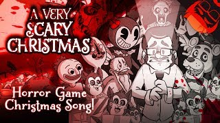 A VERY SCARY CHRISTMAS | Horror Game Xmas Song! FNAF, Bendy, Baldi, DDLC and more!
