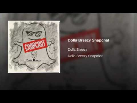 "Dolla Brezzy New single "" Snapchat"" available on iTunes!!"