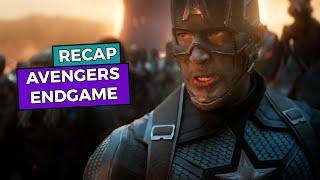 Avengers Endgame - RECAP!!!