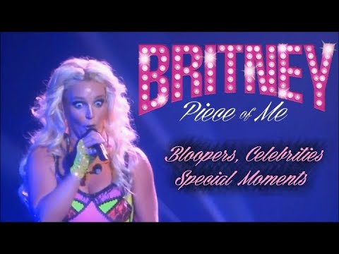 Britney: Piece Of Me - Bloopers, Celebrities & Special Moments! (2013 - 2017)