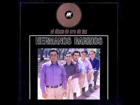 Los Hnos Barrios-Fuiste Mi Primer Amor