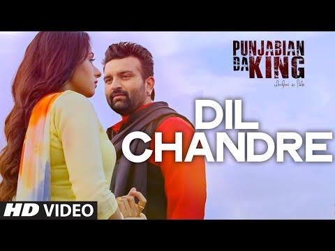 Dil Chandre - Punjabian Da King | Punjabi Song