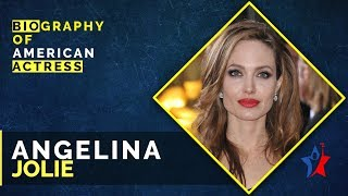 Angelina Jolie American Actress Life Story - Biography