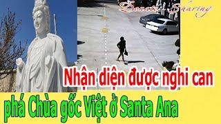 Nh.ậ.n diện được ngh.i c.a.n ph.á Chùa gốc Việt ở Santa Ana