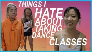 Things I Hate About Taking Dance Classes || vivalastina