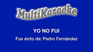 Yo No Fui - Multikaraoke
