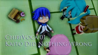 ChibiVoca 01: Kaito Did Nothing Wrong