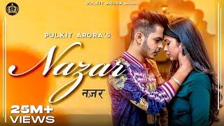 Nazar (Full song) | Pulkit Arora | Kabira | Latest Haryanvi Song Haryanvi 2019